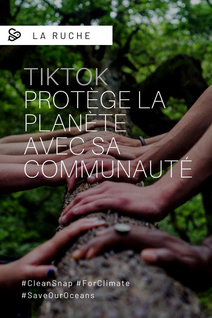 Tiktok protège la planète